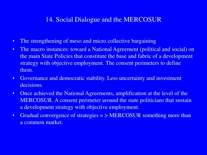14. Social Dialogue and the MERCOSUR