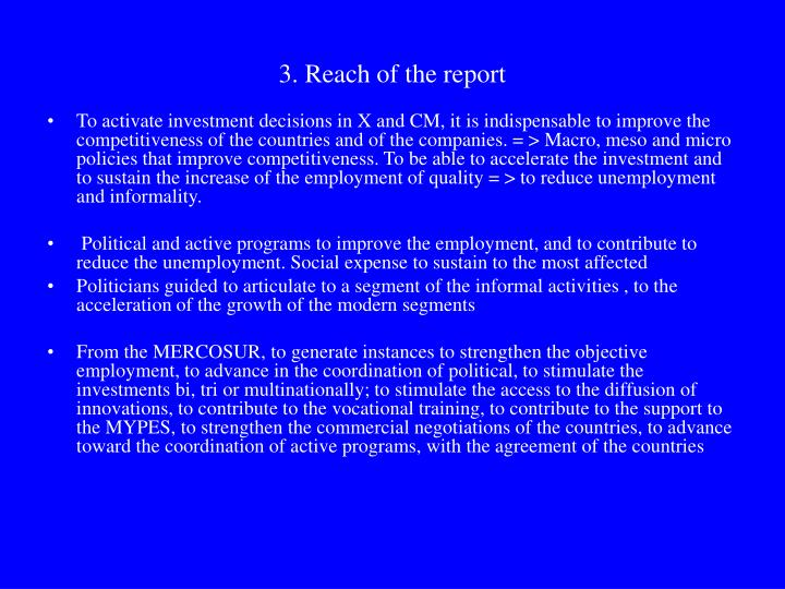 3. Reach of the report
