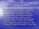 the a c e study proves the mind body connection
