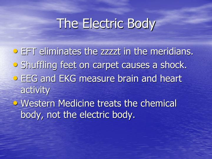 The Electric Body