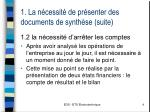 1 la n cessit de pr senter des documents de synth se suite