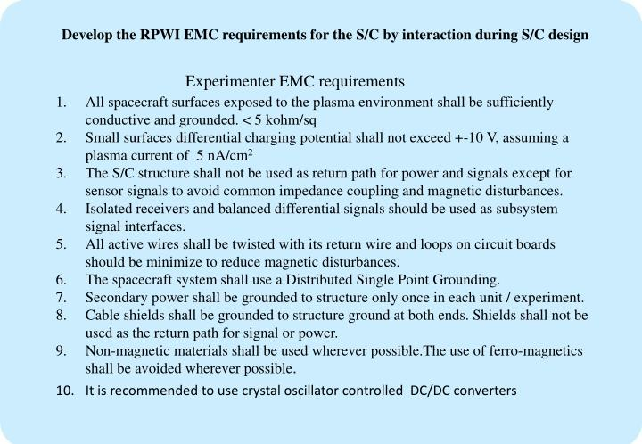 Develop the RPWI EMC requirements for the S/C by interaction during S/C design