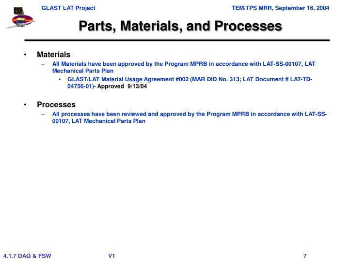 Parts, Materials, and Processes