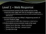 level 1 web response