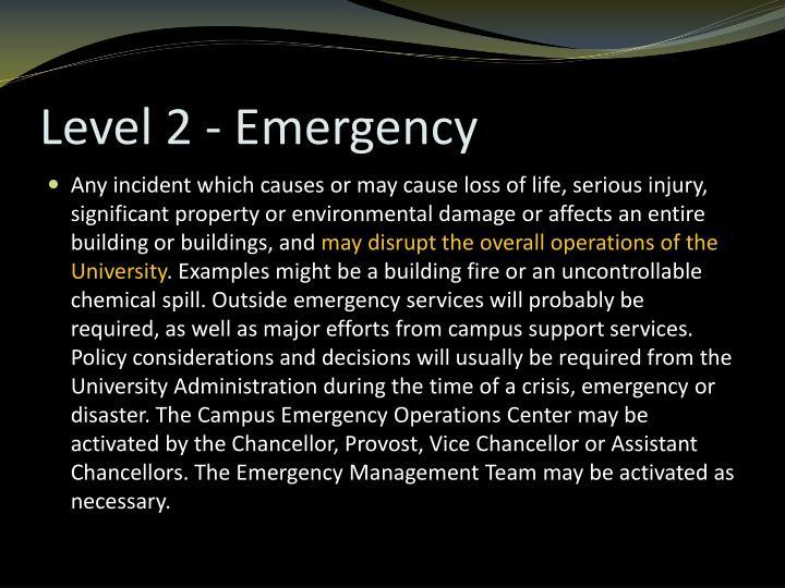 Level 2 - Emergency