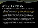 level 2 emergency