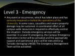 level 3 emergency