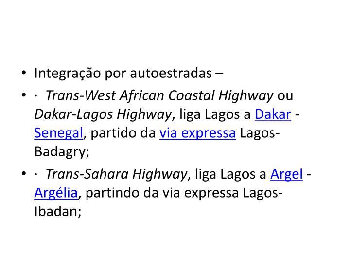 Integração por autoestradas –