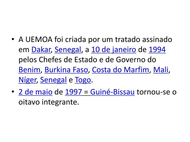 A UEMOA foi criada por um tratado assinado em