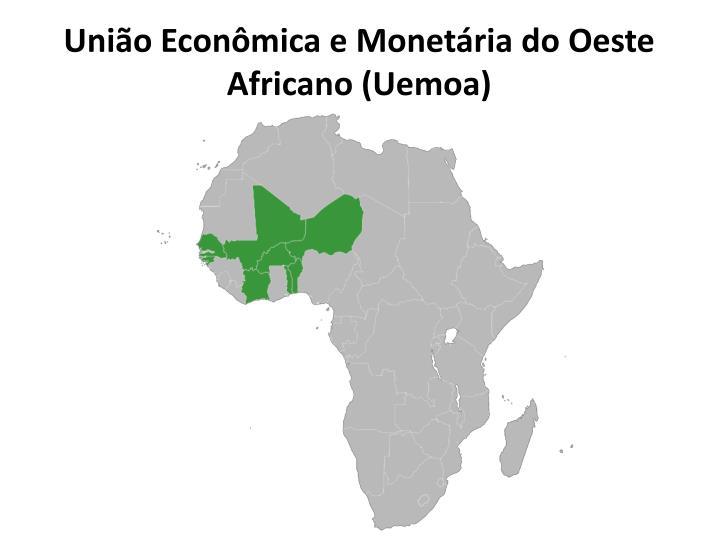 União Econômica e Monetária do Oeste Africano (Uemoa)