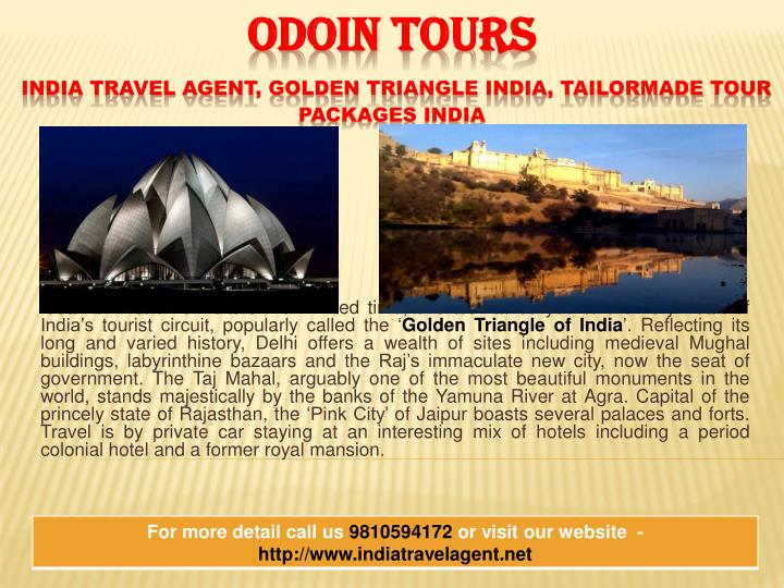 Ideal for first time visitors with limited time, this tour takes you to the very heart of India's tourist circuit, popularly called the '