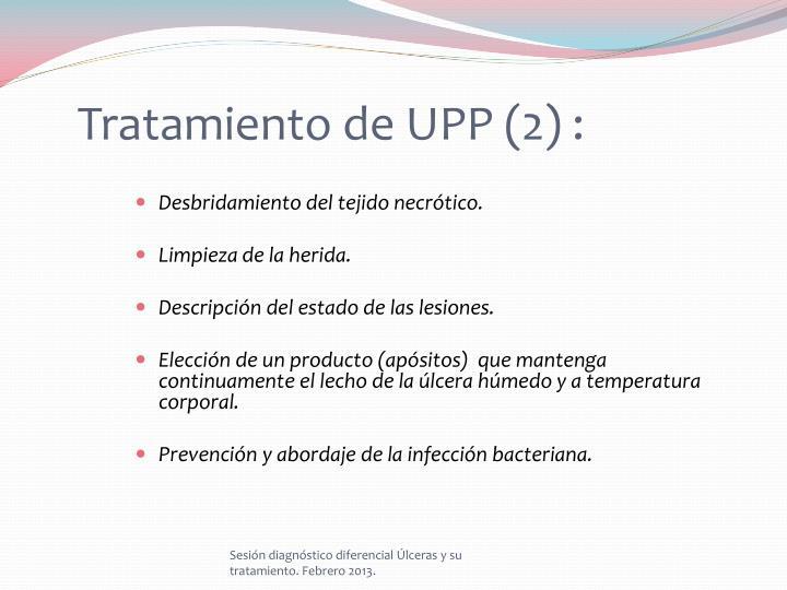 Tratamiento de UPP (2) :