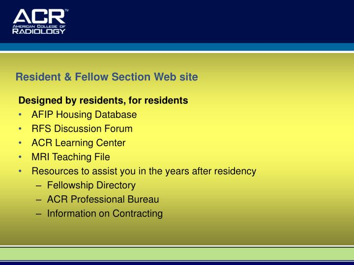 Resident & Fellow Section Web site