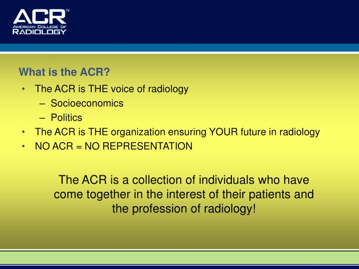 What is the ACR?