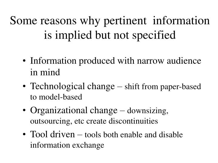 Some reasons why pertinent information is implied but not specified