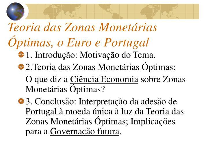 Teoria das Zonas Monetárias Óptimas, o Euro e Portugal
