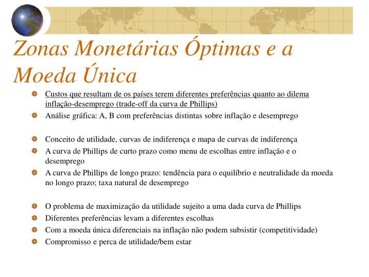 Zonas Monetárias Óptimas e a Moeda Única