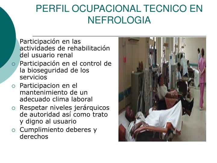 Participación en las actividades de rehabilitación del usuario renal