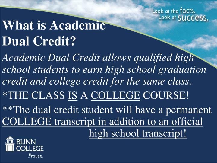 What is academic dual credit