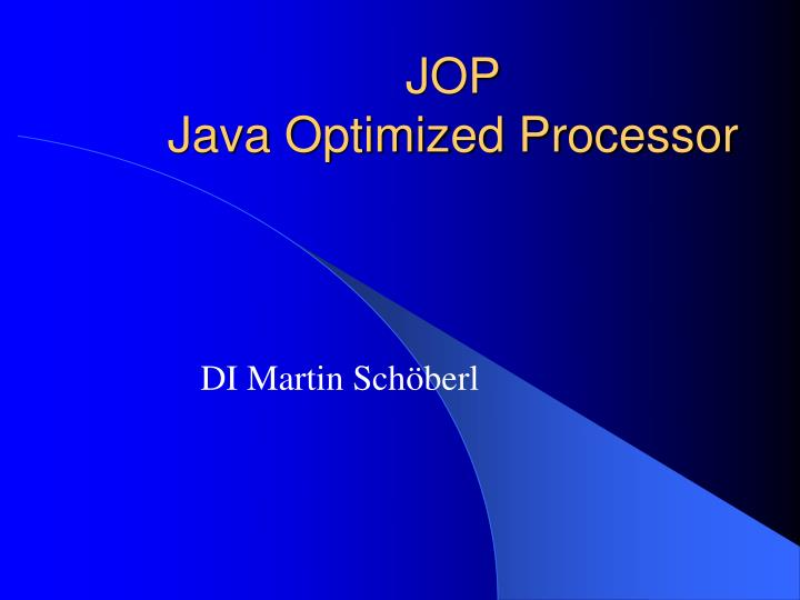 Jop java optimized processor