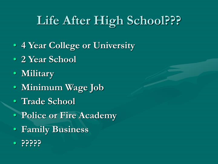 Life After High School???