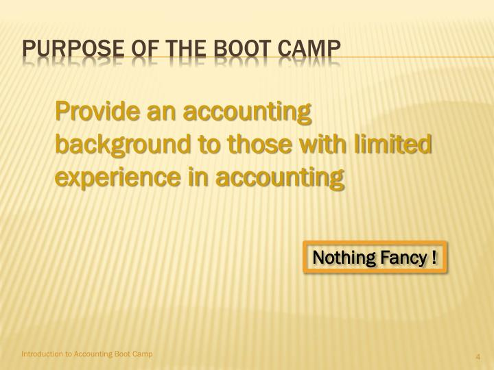 Purpose of the boot camp