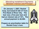 allocating installment payments between interest and principal1