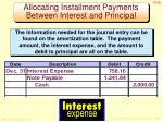 allocating installment payments between interest and principal3