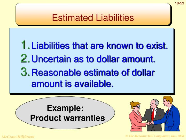 Liabilities that are known to exist.