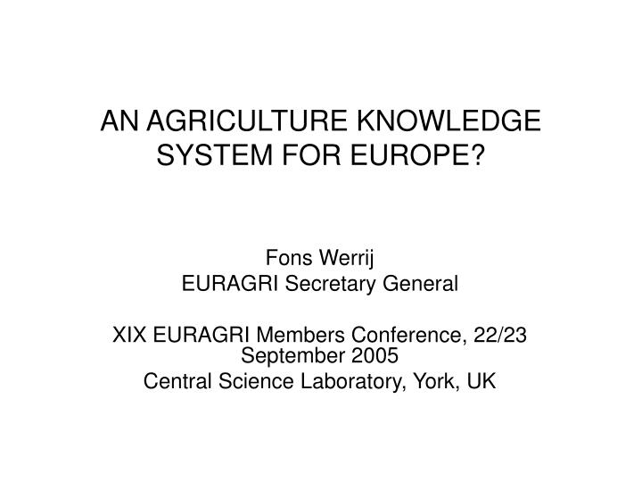 an agriculture knowledge system for europe