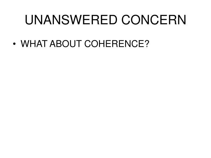 UNANSWERED CONCERN