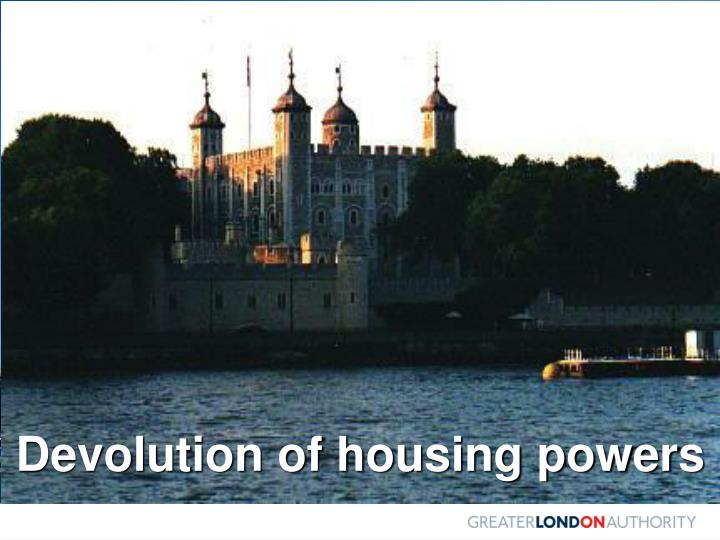Devolution of housing powers
