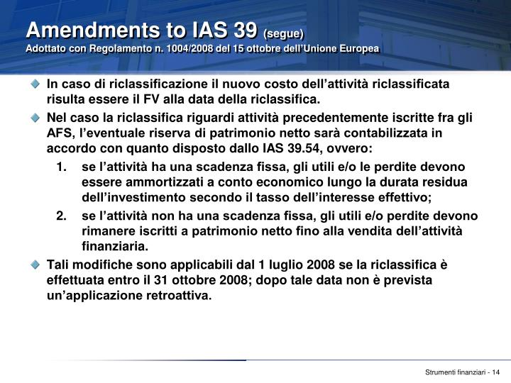 Amendments to IAS 39
