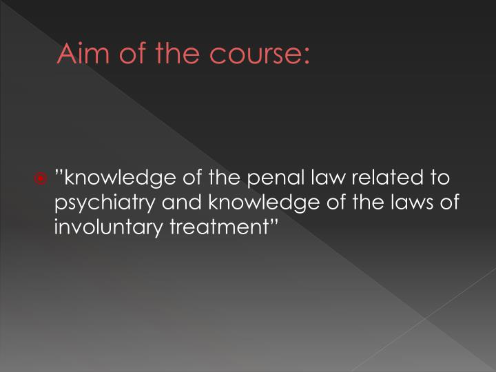 Aim of the course: