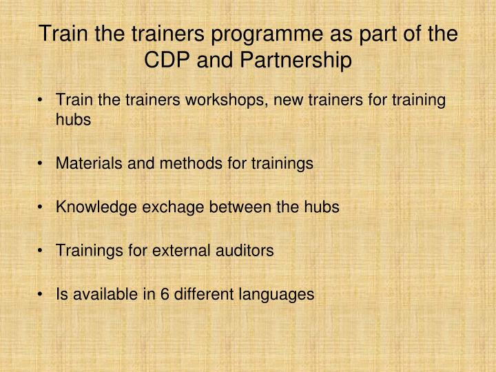 Train the trainers programme as part of the CDP and Partnership