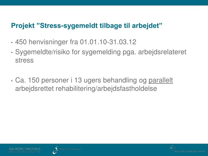 """Projekt """"Stress-sygemeldt tilbage til arbejdet"""""""