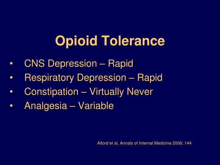 Opioid Tolerance
