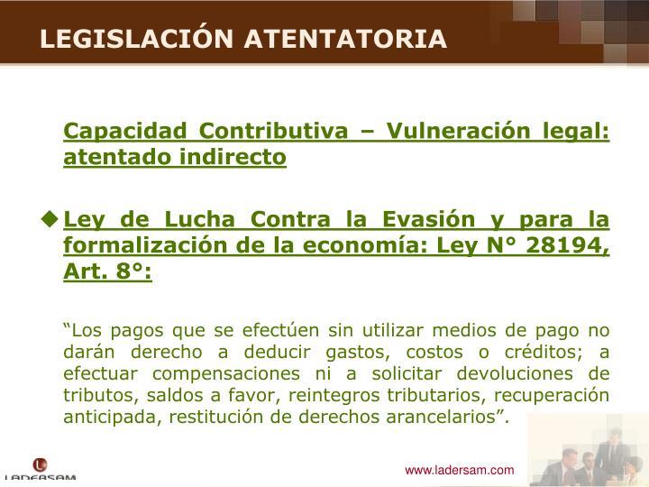 Capacidad Contributiva – Vulneración legal: atentado indirecto