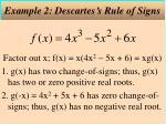 example 2 descartes s rule of signs