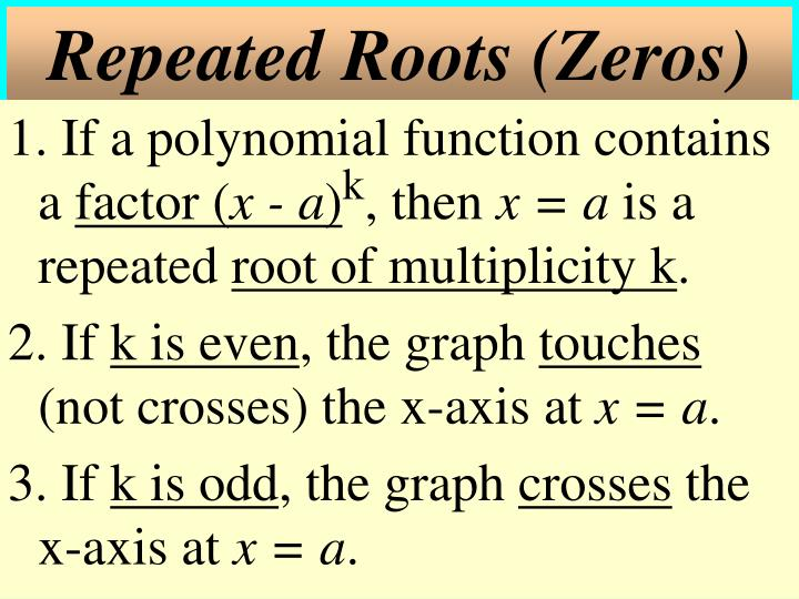 Repeated Roots (Zeros)