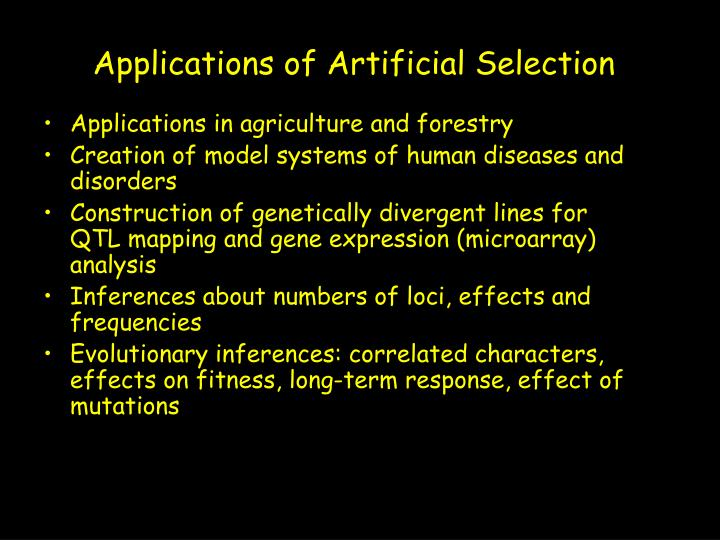Applications of Artificial Selection