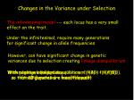 changes in the variance under selection