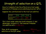strength of selection on a qtl
