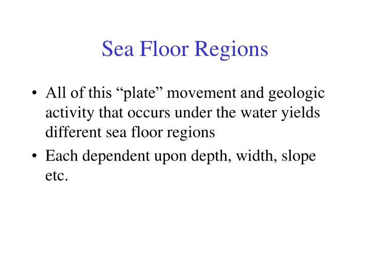 Sea Floor Regions