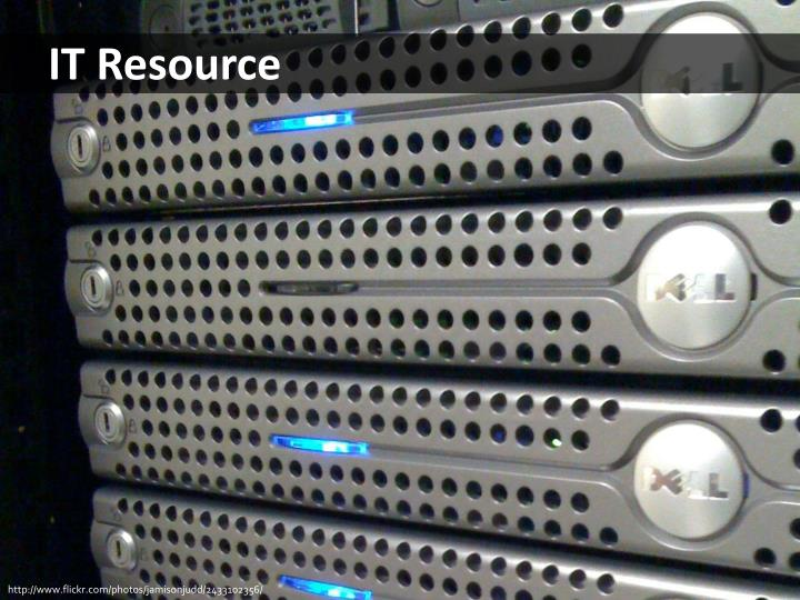 IT Resource