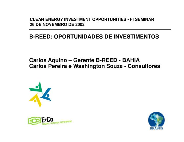 CLEAN ENERGY INVESTMENT OPPORTUNITIES - FI SEMINAR