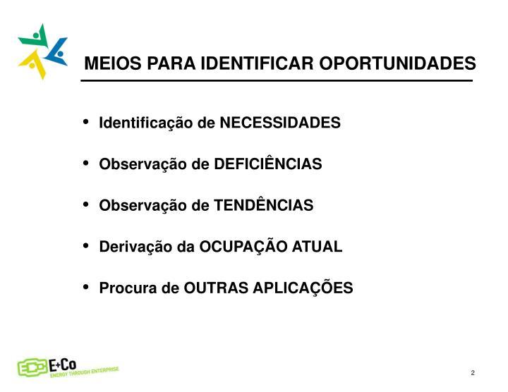 MEIOS PARA IDENTIFICAR OPORTUNIDADES