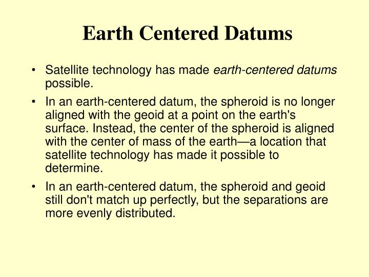 Earth Centered Datums