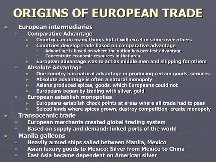 ORIGINS OF EUROPEAN TRADE
