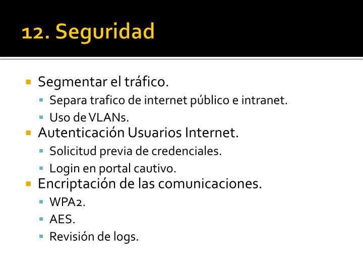 12. Seguridad